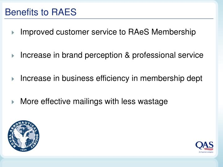 Benefits to RAES