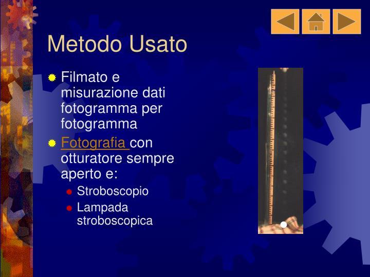 Metodo Usato
