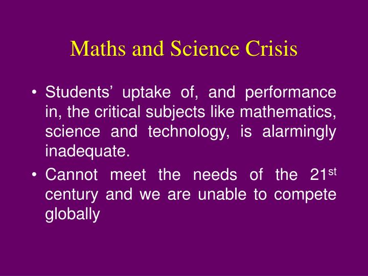 Maths and Science Crisis