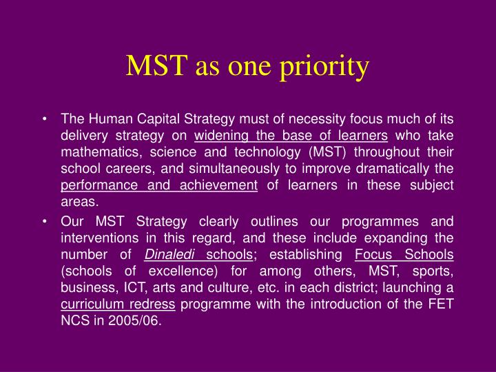 MST as one priority