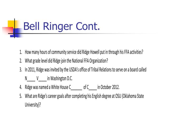 Bell ringer cont