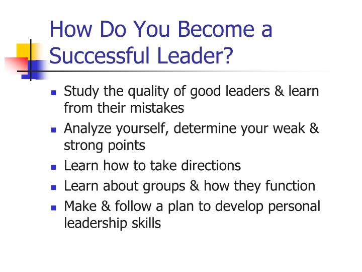 How Do You Become a Successful Leader?