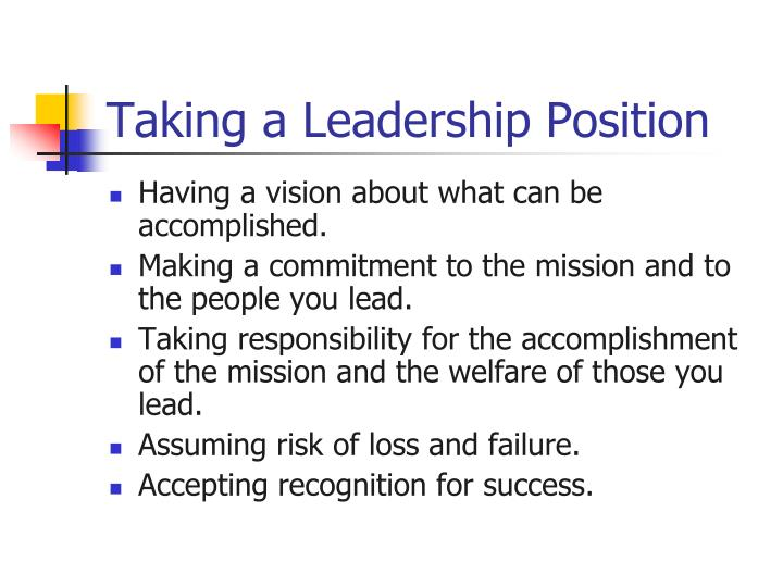 Taking a Leadership Position