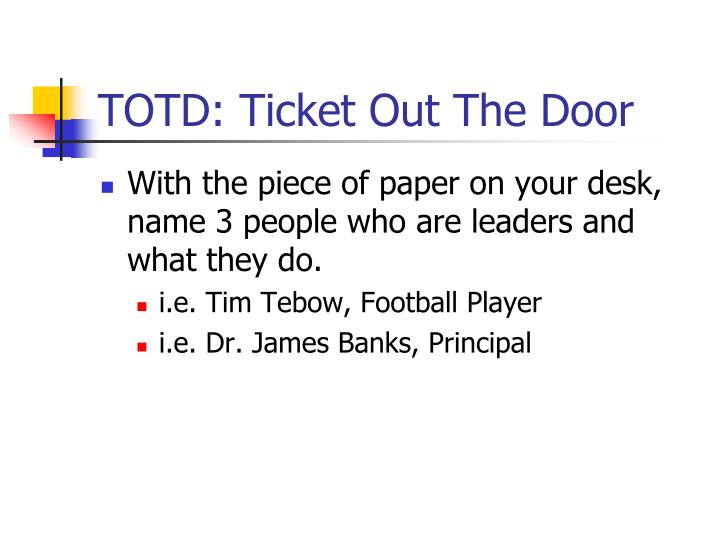TOTD: Ticket Out The Door