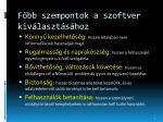 f bb szempontok a szoftver kiv laszt s hoz