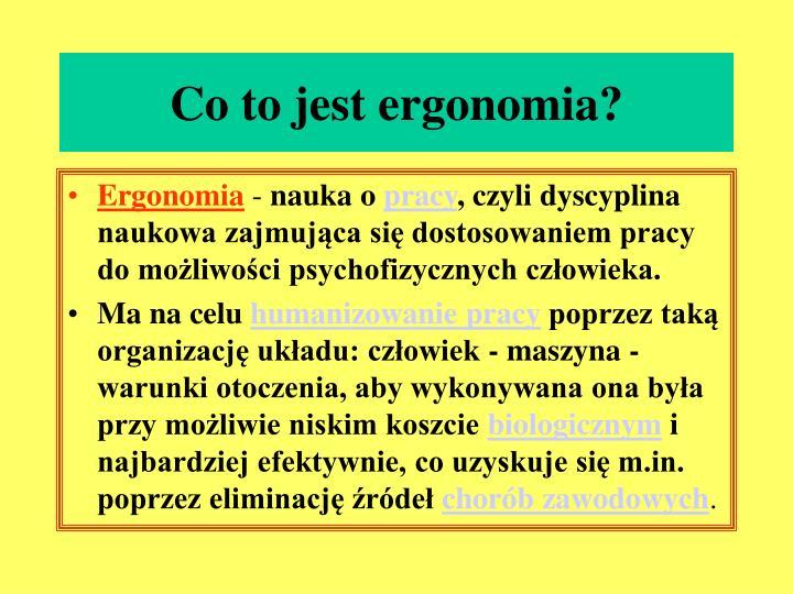Co to jest ergonomia?