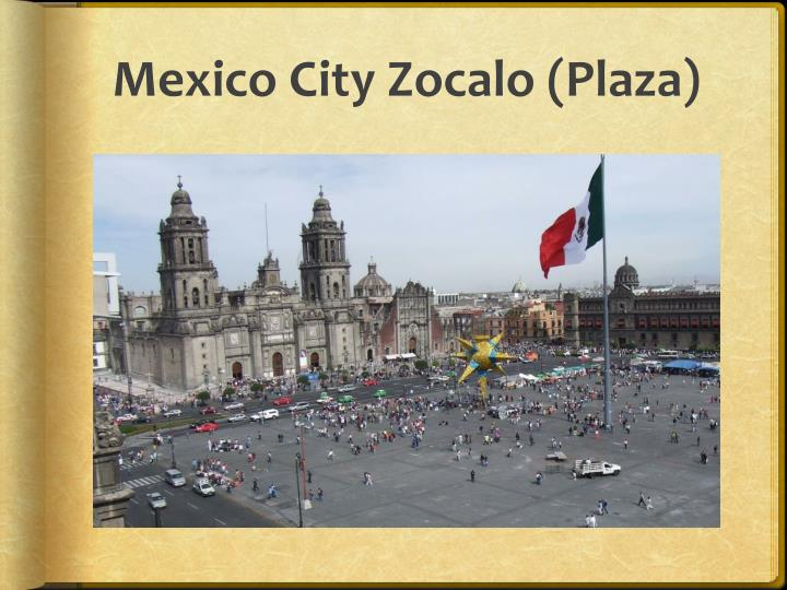 Mexico City Zocalo (Plaza)