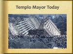 templo mayor today