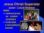 jesus christ superstar autor lloyd webber