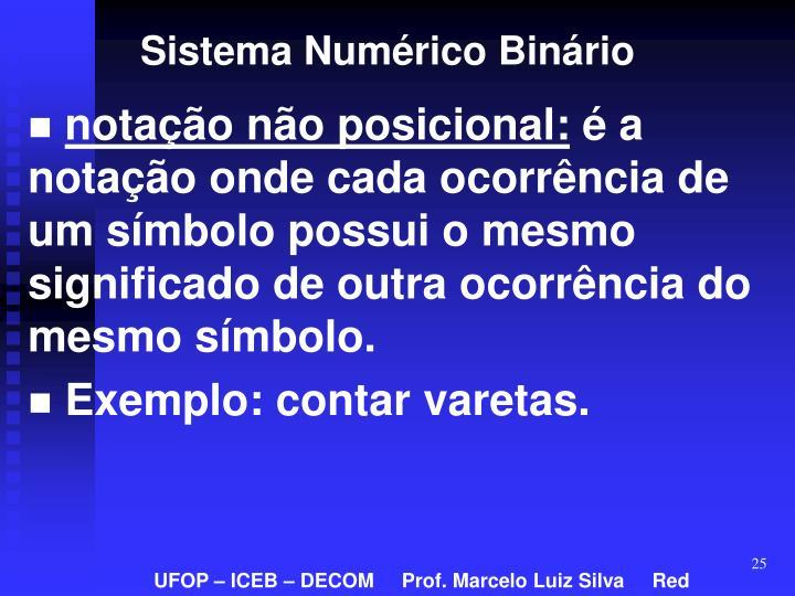 Sistema Numérico Binário