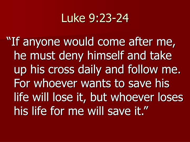 Luke 9:23-24