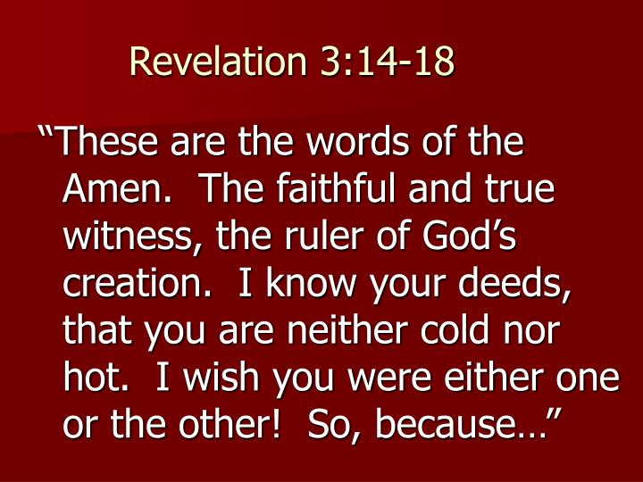 Revelation 3:14-18