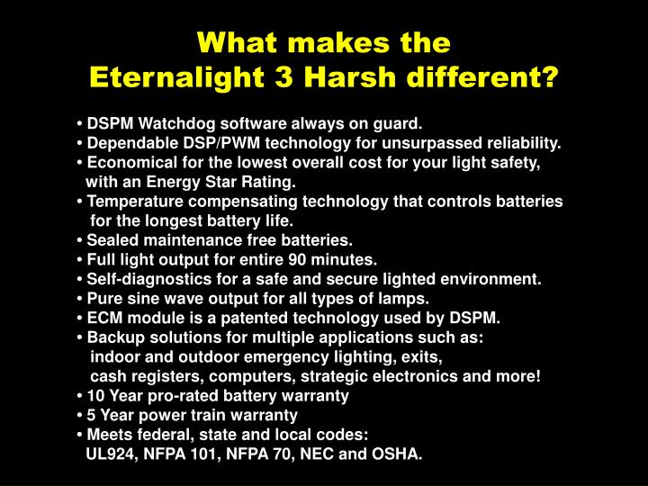 What makes the eternalight 3 harsh different