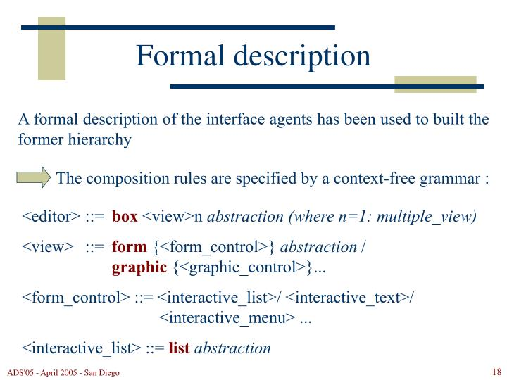 The composition rules are specified by a context-free grammar :