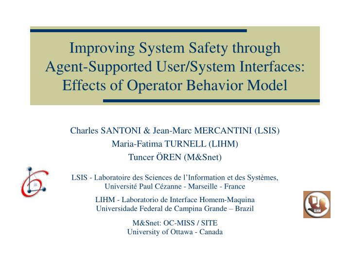 Improving System Safety through