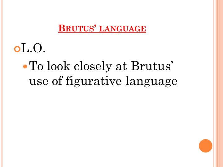 Brutus' language
