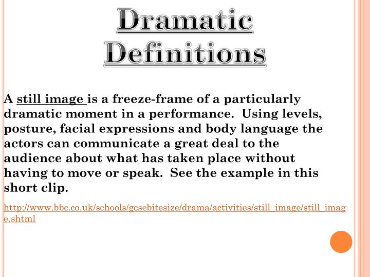 Dramatic Definitions