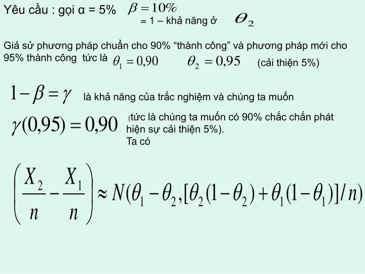 Yêu cầu : gọi α = 5%