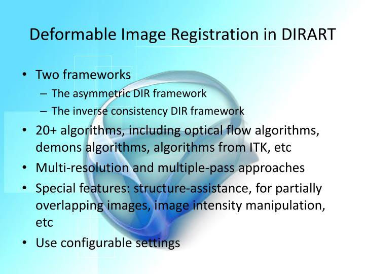 Deformable Image Registration in DIRART