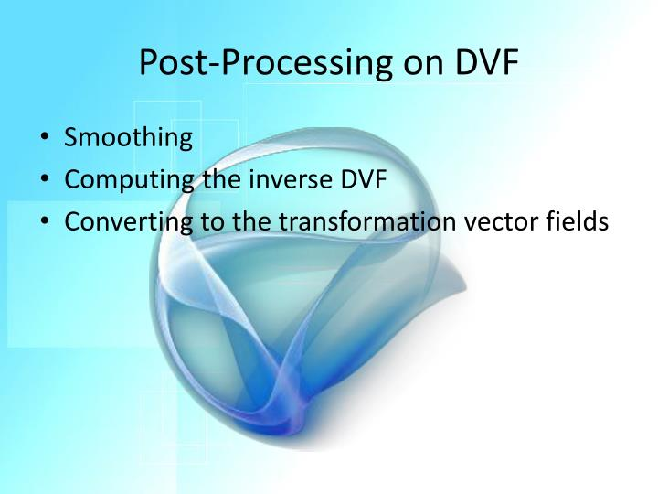 Post-Processing on DVF