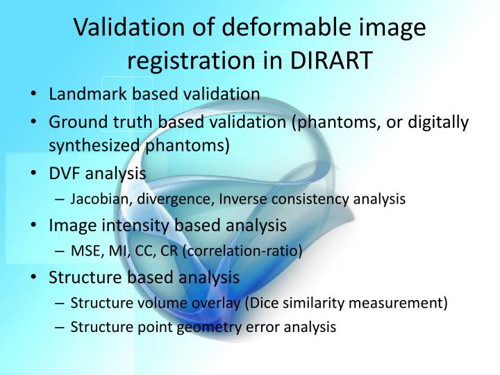 Validation of deformable image registration in DIRART