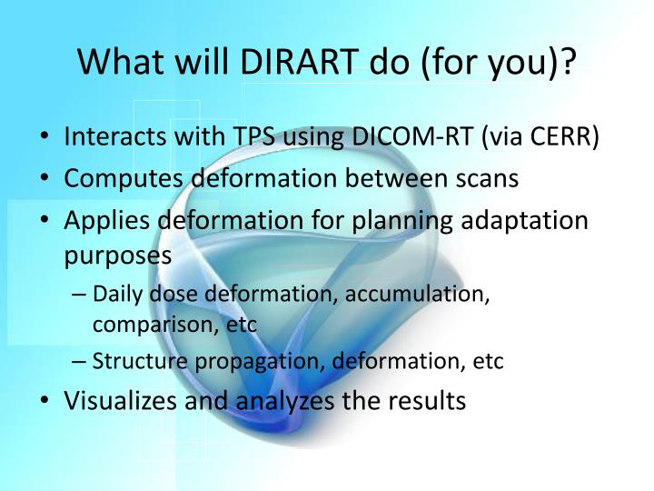 What will DIRART do (for you)?