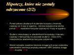 hipotezy kt re nie zosta y odrzucone 2 2
