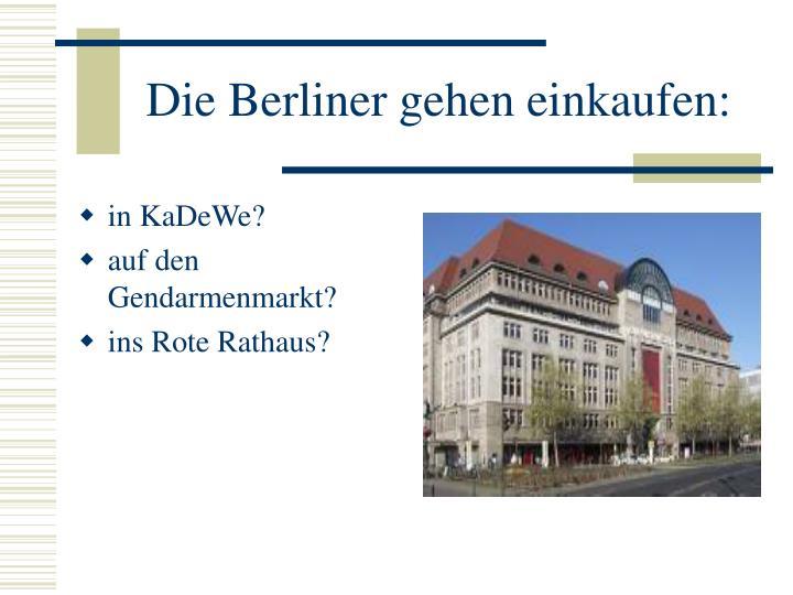 Die Berliner gehen einkaufen: