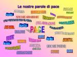 le nostre parole di pace