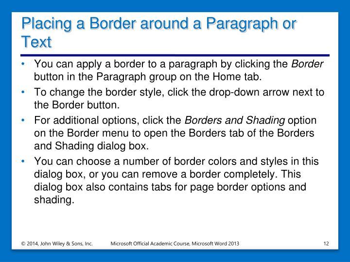 Placing a Border around a Paragraph or Text
