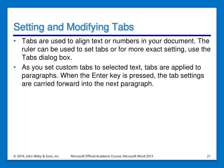 Setting and Modifying Tabs