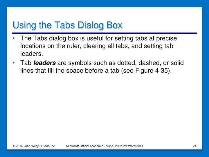 Using the Tabs Dialog Box