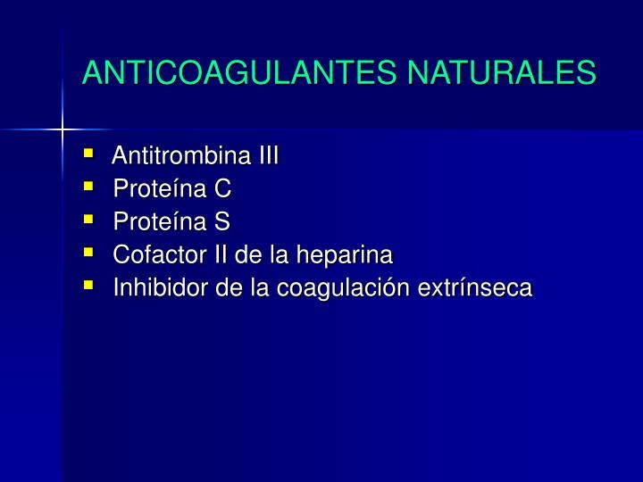 ANTICOAGULANTES NATURALES