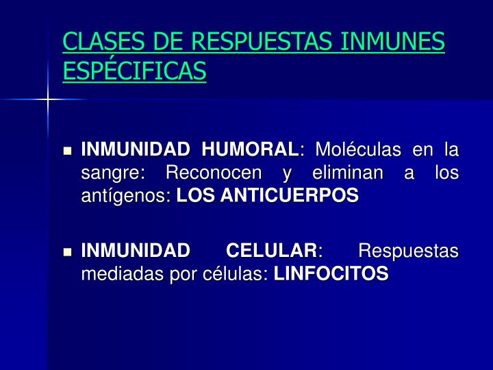CLASES DE RESPUESTAS INMUNES ESPÉCIFICAS