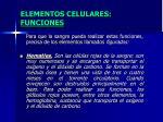 elementos celulares funciones