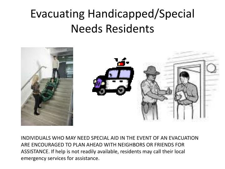 Evacuating handicapped special needs residents