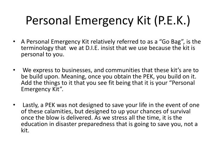 Personal Emergency Kit (P.E.K.)