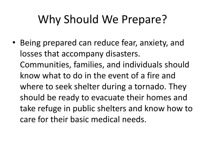 Why Should We Prepare?