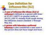 case definition for influenza like ili