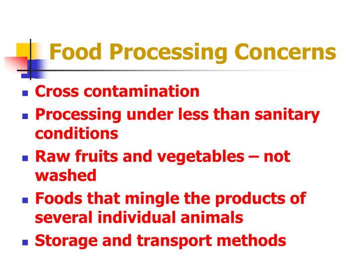 Food Processing Concerns