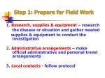 step 1 prepare for field work