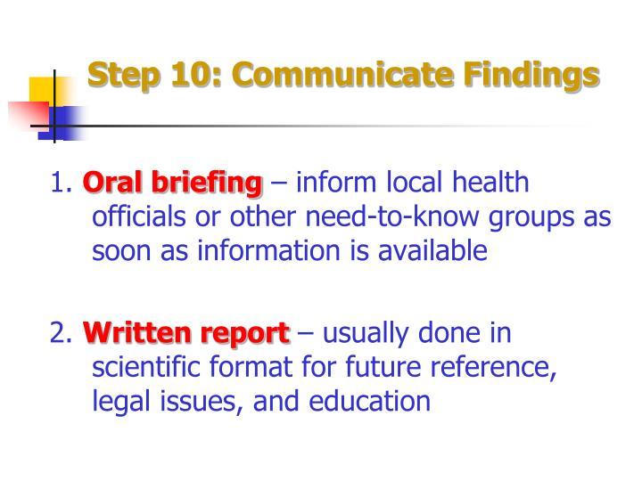 Step 10: Communicate Findings