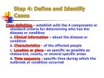 step 4 define and identify cases