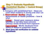 step 7 evaluate hypothesis analytical studies control group