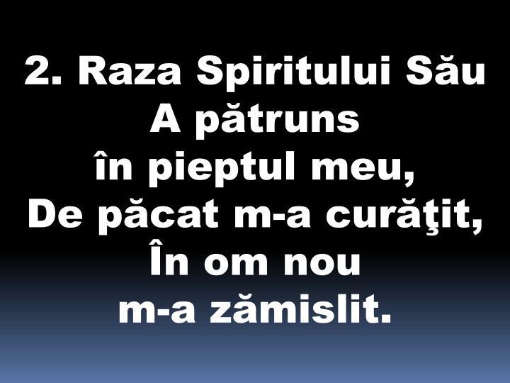 2. Raza Spiritului Său