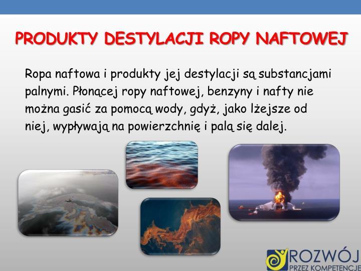 Produkty destylacji ropy naftowej