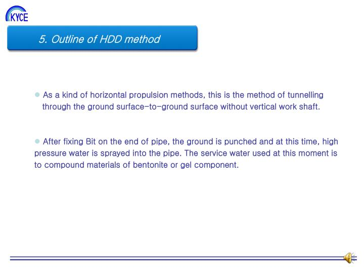 5. Outline of HDD method