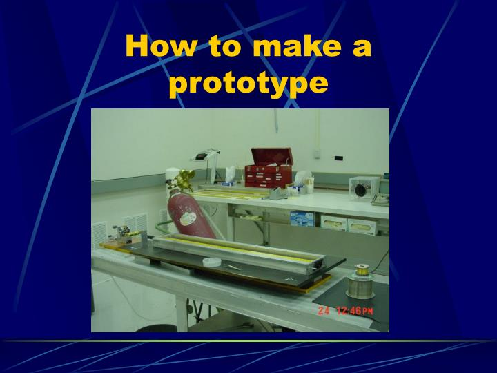 How to make a prototype