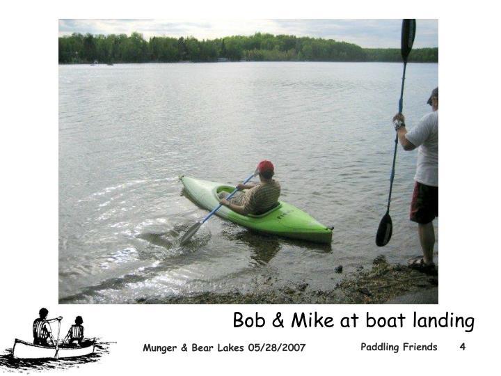 Bob & Mike at boat landing