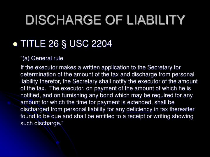 DISCHARGE OF LIABILITY
